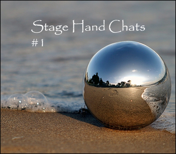 Stage Hands Chat #1